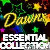 Dawn: Essential Collection