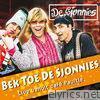 De Sjonnies - Bek Toe De Sjonnies