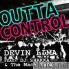 Outta Control (feat. DJ Shakka & the Mack Pack) - Single