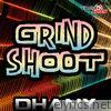 Grind Shoot - Single