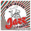 Die Arzte - Jazz ist anders