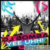 Yee Uhh! - EP