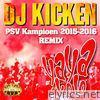 Yaya Kolo (PSV Kampioen 2015-2016 Remix) - Single
