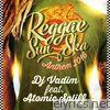 Reggae Sun Ska Anthem 2016 (feat. Atomic Spliff) - Single
