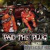 Paid the Plug (feat. Shawty Lo & Red Beezy) - Single [Remix] - Single