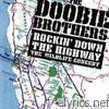 Doobie Brothers - Rockin' Down the Highway - The Wildlife Concert (Live)