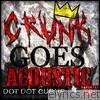 Crunk Goes Acoustic - Single