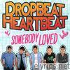 Somebody Loved - Single