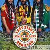 Easy Star All-stars - Easy Star's Lonely Hearts Dub Band (Bonus Track Version)