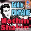 Nothin' Shakin' (Digitally Remastered) - Single