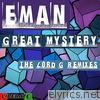 Great Mystery (The Lord G Mixes) - EP