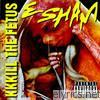Esham - KKKill the Fetus