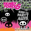 Family Force 5 - Keep the Party Alive - Single