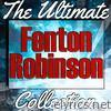 Fenton Robinson: The Ultimate Collection