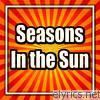 Fortunes - Seasons In the Sun