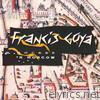 Francis Goya in Moscow