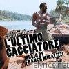 L'ultimo cacciatore (Original Motion Picture Soundtrack)