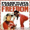 Freedom (feat. Kaye Styles) - EP
