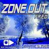 Zone Out - EP