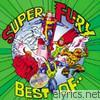 Fury In The Slaughterhouse - Super Fury - Best of...