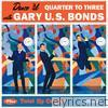 Dance 'Til Quarter to Three + Twist up Calypso (Bonus Track Version)