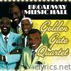Broadway Music Hall: Golden Gate Quartet