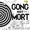 Gong - Gong est mort (Live at Hippodrome Paris 1977)