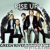 Green River Ordinance - Rise Up - Single