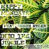 Into the Jungle (feat. Shaun Ryder)