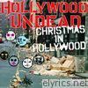 Hollywood Undead - Christmas In Hollywood - Single