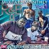 Mixtape Monthly, Vol. 3