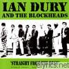 Ian Dury & The Blockheads - Straight From The Desk