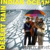 Desert Rain - Indian Ocean Live