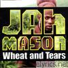 Wheat & Tears