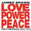 James Brown - Love Power Peace - Live at the Olympia, Paris 1971