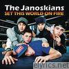 Janoskians - Set This World On Fire - Single