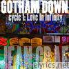 Gotham Down: cycle 1​:​Love In Infinity (Lo​-​Fi) - EP