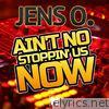 Ain't No Stoppin' Us Now - Single