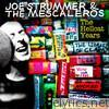 Joe Strummer & the Mescaleros: The Hellcat Years