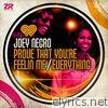 Prove That You're Feeling Me/Everything - EP