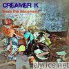 From the Bassment, Pt. 1 (Leon Koronis Presents Creamer K: John Creamer and Stephane K)
