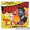 Johnny Rivers - Totally Live at the Whiskey à Go Go