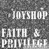 Faith & Privilege