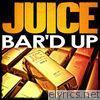 Bar'd Up