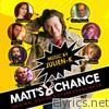 Matt's Chance (Original Motion Picture Soundtrack)