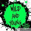 Wild and Young - Single
