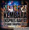 Konsert KEMBARA Ekspres Rakyat Esplanade Singapura 300313 (Live)