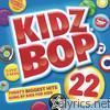 Kidz Bop Kids - Kidz Bop 22 (Deluxe Version)