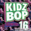 Kidz Bop Kids - Kidz Bop 16