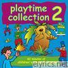 Playtime Collection 2
